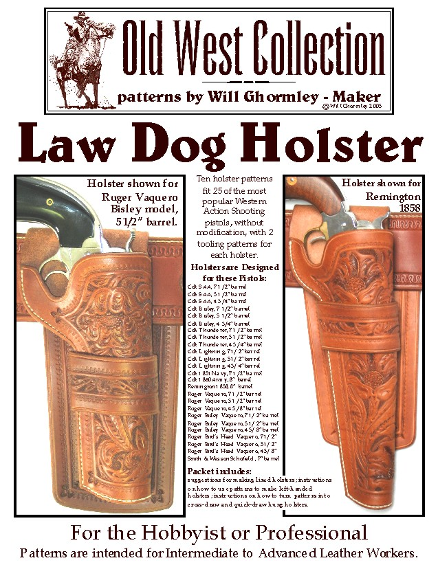 Will Ghormley Maker Old West Collection Patterns Historically Extraordinary Holster Patterns